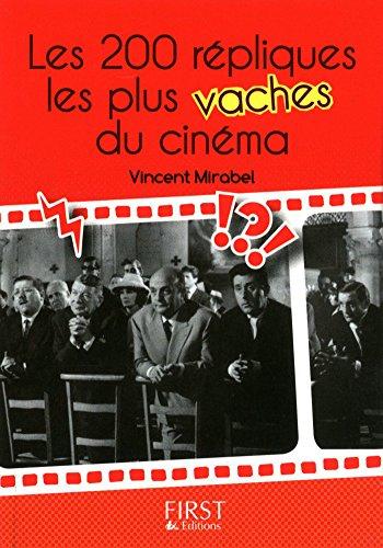 Petit Livre De 200 Repliques Les Plus Vaches Du Cinema Le