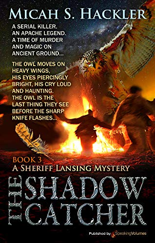 The Shadow Catcher (A Sheriff Lansing Mystery Book 3)