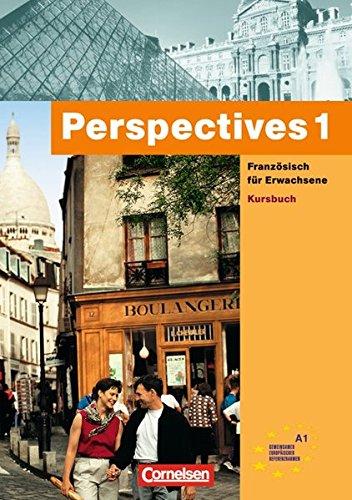 Perspectives 1. Französisch für Erwachsene. Kursbuch