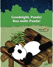 Goodnight, Panda: Boa noite Panda! : Babl Children's Books in Portuguese and English