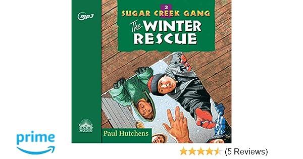 Amazon The Winter Rescue Sugar Creek Gang 9781640911062