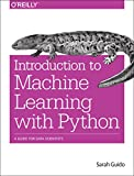 Introduction to Machine Learning with Python, Guido, Sarah, 1449369413