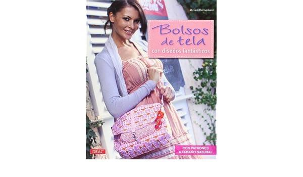Bolsos de tela con diseños fantásticos / Fabric bags with fantastic designs (Spanish Edition): Miriam Dornemann: 9788498742398: Amazon.com: Books