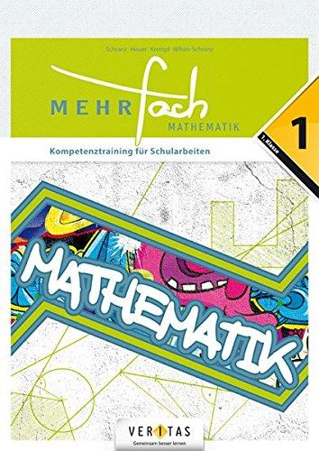 MEHRfach. Mathematik 1. Kompetenztraining für Schularbeiten