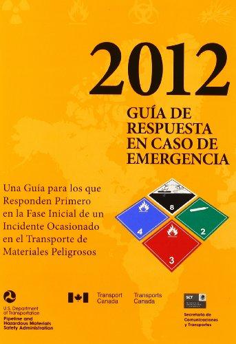 2012 Emergency Response Guidebook(ERG): Spanish Edition