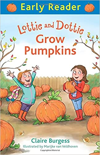 Book Lottie and Dottie Grow Pumpkins (Early Reader)