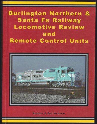 Locomotive Northern Burlington - Burlington Northern Santa Fe Railway 2003 Locomotive Review and Remote Control Units