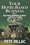 img - for Your Home-Based Business: How to Make It Work book / textbook / text book