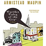 Further Tales of the City | Armistead Maupin