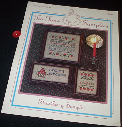 (Strawberry Sampler - Tea Time Sampler #5 (Counted Cross Stitch))