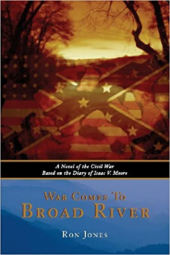 War Comes to Broad River: A Novel of the Civil War Based on ...