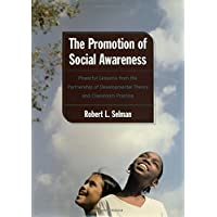 Promotion of Social Awareness: Powerful Lessons for the Partnership of Developmental Theory and
