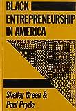 Black Entrepreneurship in America 9780887382901