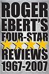 Roger Ebert's Four-Star Reviews 1967-...