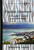 Algerian Literature: A Reader's Guide and Anthology (Francophone Cultures and Literatures)