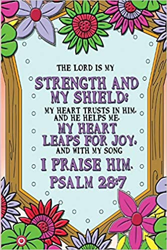Buy The Lord is my strength and my shield; my heart trusts in him ...