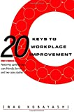 20 Keys to Workplace Improvement (Manufacturing & Production)