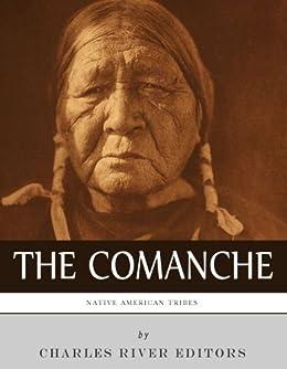 Native American Tribes History Comanche ebook