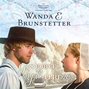 Goodbye to Yesterday: A Lancaster County Saga: The Discovery, Book 1 | Wanda E. Brunstetter