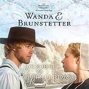 Goodbye to Yesterday: A Lancaster County Saga: The Discovery, Book 1 | Wanda E. Brunstetter