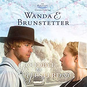 Goodbye to Yesterday Audiobook