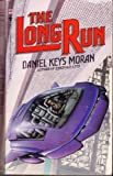 The Long Run, Daniel Keys Moran, 0553281445
