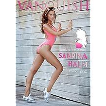 Vanquish Magazine - February 2016 - Sabrina Halm: Glamour & Entertainment Magazine
