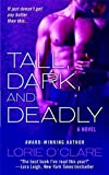 Front cover for the book Tall, Dark and Deadly by Lorie O'Clare