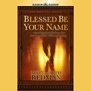Blessed Be Your Name Audiobook