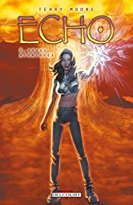 Echo, Tome 2 : Rêves atomiques par Terry Moore