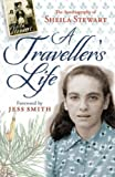 A Traveller's Life: The Autobiography of Sheila Stewart