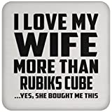 Husband Gift Idea I Love My Wife More Than Rubiks Cube .Yes, She Bought Me This - Drink Coaster Non Slip Cork Back Protective Mat Best Gift for Husband, Him, Men, Man from Wife