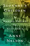 Image of Suzanne's Children: A Daring Rescue in Nazi Paris