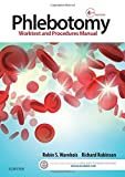 img - for Phlebotomy: Worktext and Procedures Manual, 4e book / textbook / text book