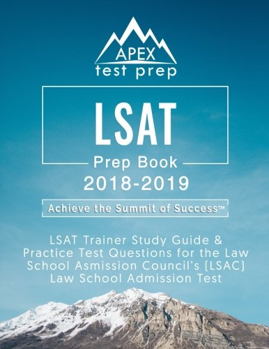 LSAT Prep Book 2018-2019: LSAT Trainer Study Guide & Practice Test Questions for the Law School Admission Council's (LSAC) Law School Admission Test