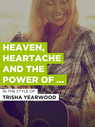 Heaven, Heartache And The Power Of Love (Heaven Heartache And The Power Of Love)