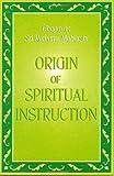 Origin of Spiritual Instruction, Ramana Maharshi, 0970366736