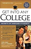 Get into Any College, Gen Tanabe and Kelly Tanabe, 1932662030