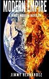 Modern Empire: A James Modern Novella (James Modern Series) (Volume 3)