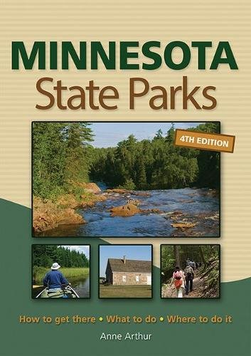 Minnesota State Parks: How to Get There, What to Do, Where to Do It