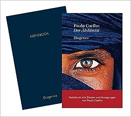 Der Alchimist Inklusive Notizbuch Mit Zitaten Paulo Coelho