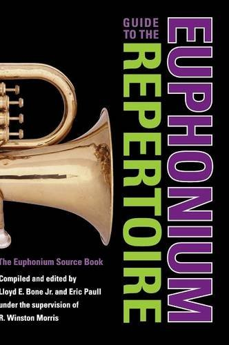 um Repertoire: The Euphonium Source Book (Indiana Repertoire Guides) ()
