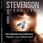 Los ladrones de cadáveres [The Body Snatcher] | Robert Louis Stevenson