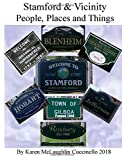 Stamford & Vicinity: People, Places & Things