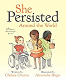 Download She Persisted Around the World: 13 Women Who Changed History in PDF ePUB Free Online