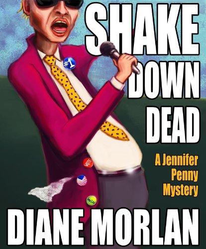 Shake Down Dead (A Jennifer Penny Mystery)