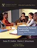 img - for Successful School Leadership: Planning, Politics, Performance, and Power (Peabody College Education Leadership Series) book / textbook / text book