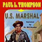 U.S. Marshal: A Western | Paul L. Thompson