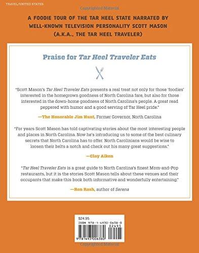 Tar Heel Traveler Eats: Food Journeys across North Carolina: Scott ...