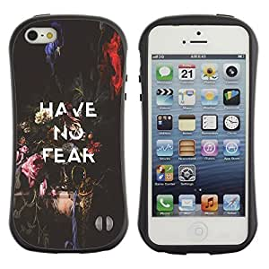 Be-Star Colorful Printed Design Anti-Shock Iface First Class Tpu Case Bumper Cover For Apple iPhone 5 / iPhone 5S ( have no fear inspiring message text ) Kimberly Kurzendoerfer